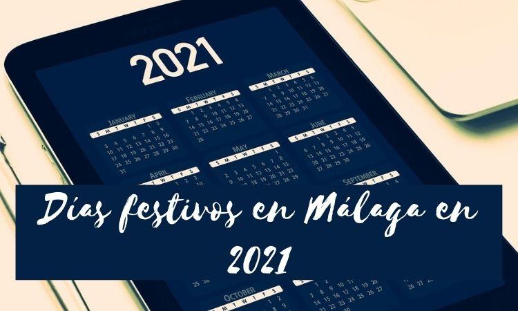 Los días festivos en Málaga en 2021
